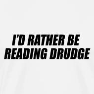 Design ~ I'd rather be reading Drudge