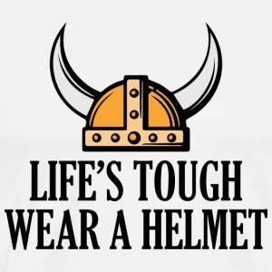 life's tough. Wear a helmet - Men's Premium T-Shirt