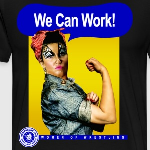 We Can Work! T-Shirts - Men's Premium T-Shirt