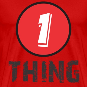 1_thing T-Shirts - Men's Premium T-Shirt