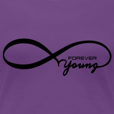 Forever Young Women's T-Shirts