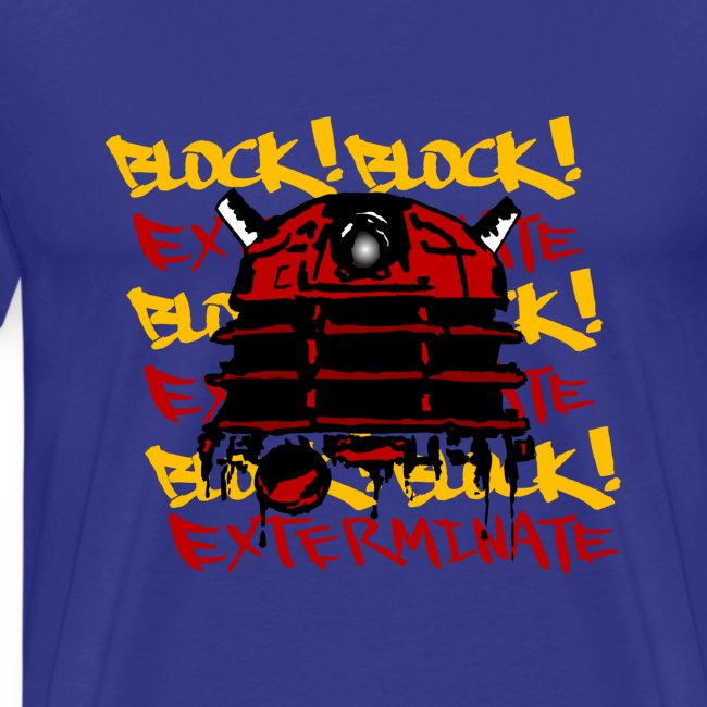 EXTERMINATE THE BLOCK!