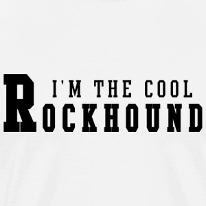 I'm The Cool Rockhound T-Shirt - Men's Premium T-Shirt