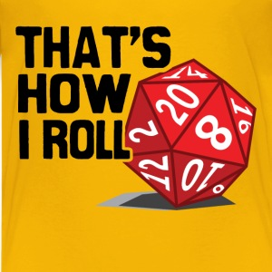 That's How I Roll - Kids' Premium T-Shirt