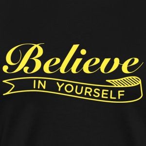 Believe in Yourself Yellow T-shirt - Men's Premium T-Shirt