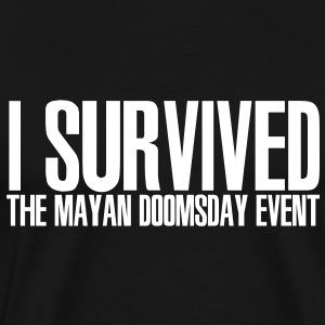 I Survived the Mayan Doomsday Event - Men's Premium T-Shirt
