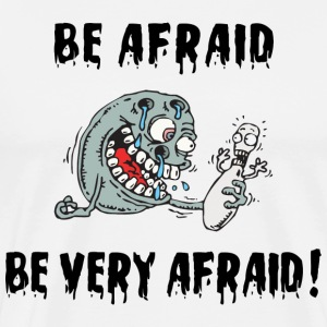 Funny Bowling Be Afraid Be Very Afraid T-Shirt - Men's Premium T-Shirt