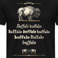 Design ~ 3xl/4xl: Buffalo Buffalo T-shirt (black)