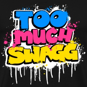 Too much swagg T-Shirts - Men's Premium T-Shirt