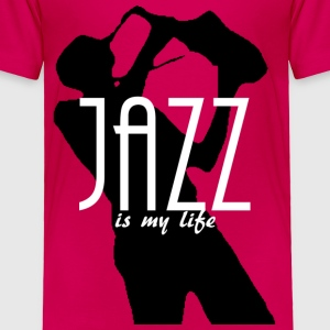 jazz is my life Baby & Toddler Shirts - Toddler Premium T-Shirt
