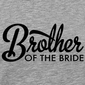 brother of the bride T-Shirts - Men's Premium T-Shirt