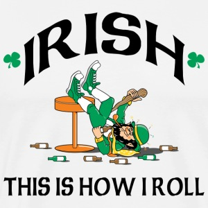 Irish This Is How I Roll T-Shirt - Men's Premium T-Shirt