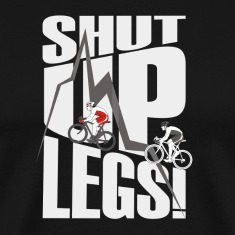 shut up legs Jen Voigt Tour De France Cycling T-Shirts