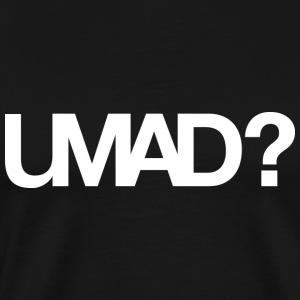 U Mad Bro T-shirt White - Men's Premium T-Shirt