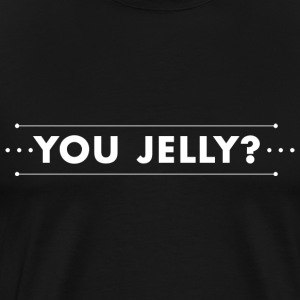 You Jelly T-shirt White - Men's Premium T-Shirt