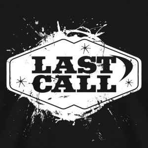 LAST CALL T-Shirts - Men's Premium T-Shirt