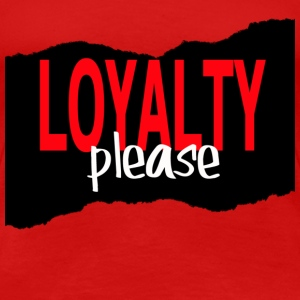 lady's LOYALTY PLEASE BLACK - Women's Premium T-Shirt
