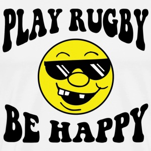 Rugby Play Rugby Be Happy T-Shirt - Men's Premium T-Shirt
