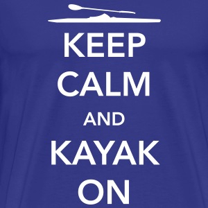 Keep Calm and Kayak On T-Shirts - Men's Premium T-Shirt