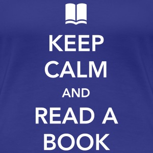 Keep Calm and Read a Book Women's T-Shirts - Women's Premium T-Shirt