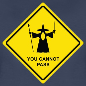 """You Cannot Pass"" warning sign - Women's Premium T-Shirt"
