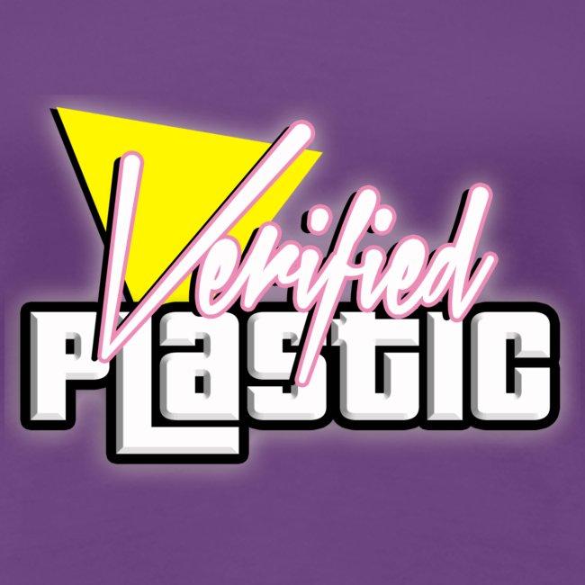 """Womans """"Verified PLastic"""" Tshirt S- XXL"""