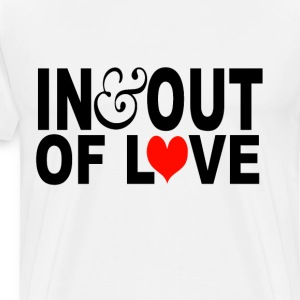 in & out of love T-Shirts - Men's Premium T-Shirt