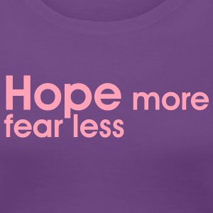 Hope More Fear Less Ying Yang - Women's Premium T-Shirt
