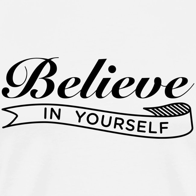 commoditees believe in yourself t shirt mens premium t shirt