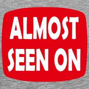 Almost Seen On TV Logo T-Shirts - Men's Premium T-Shirt