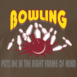 Bowling Puts Me In The Right Frame of MInd T-Shirt - Men's Premium T-Shirt