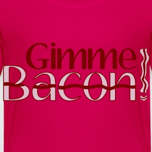 Gimme Bacon Baby & Toddler Shirts - Toddler Premium T-Shirt