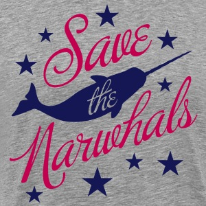 Save the Narwhals! T-Shirts - Men's Premium T-Shirt