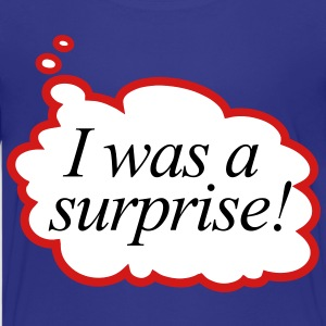 i was a surprise ! - Kids' Premium T-Shirt