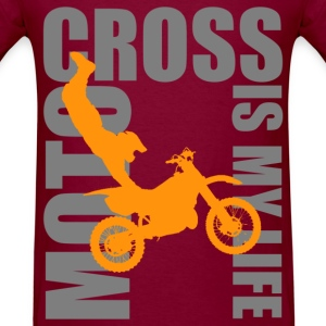 motocross is my life T-Shirts - Men's T-Shirt