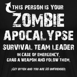 Zombie Apocalypse Team Leader - Men's Premium T-Shirt