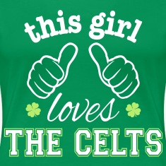 This Girl Loves the Celts Women's T-Shirts