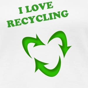 I love Recycling - Women's Premium T-Shirt