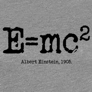 E=mc2 Albert Einstein, 1905 - Women's Premium T-Shirt