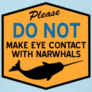 Eye Contact with Narwhals T-Shirts - Men's T-Shirt