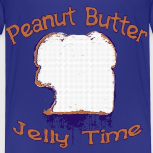 Peanut Butter Jelly Time - Toddler Premium T-Shirt