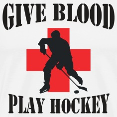 Hockey Give Blood Play Hockey T-Shirt