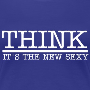 think_its_the_new_sexy Women's T-Shirts - Women's Premium T-Shirt