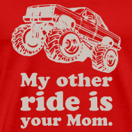 Design ~ My Other Ride Is Your Mom