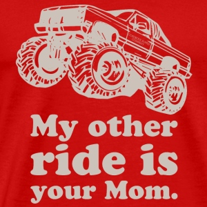 My Other Ride Is Your Mom T-Shirts - Men's Premium T-Shirt