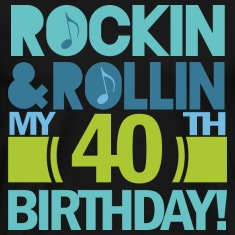 40th Birthday (Rock and Roll) T-Shirts