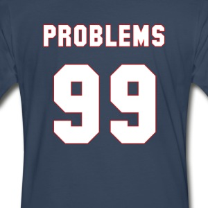 99 Problems - Men's Premium T-Shirt