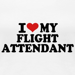 I love my Flight Attendant Women's T-Shirts - Women's Premium T-Shirt