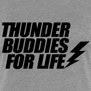 Thunder Buddies For Life Women's T-Shirts - Women's Premium T-Shirt