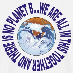 Earth Day No Planet B T-Shirt